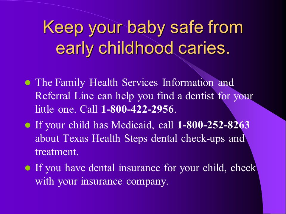Keep your baby safe from early childhood caries.