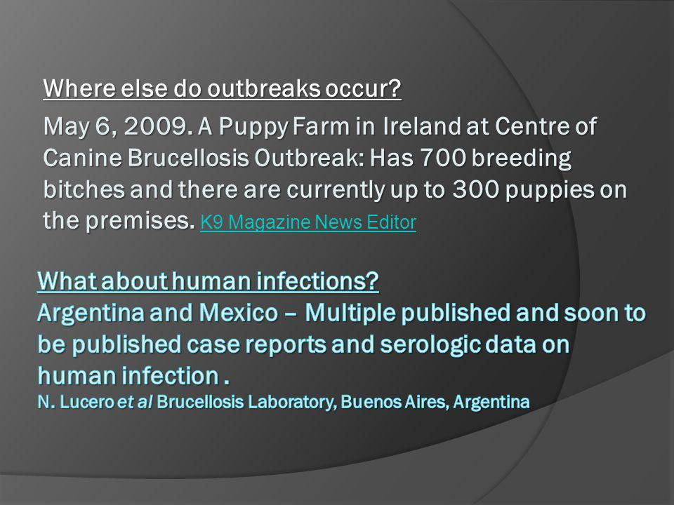 Where else do outbreaks occur