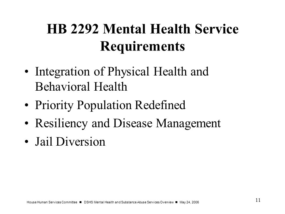 HB 2292 Mental Health Service Requirements
