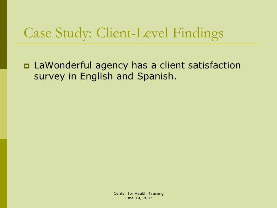Case Study: Client-Level Findings