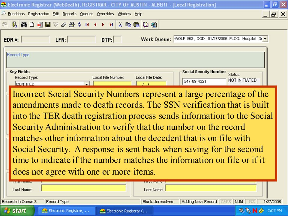Incorrect Social Security Numbers represent a large percentage of the amendments made to death records.