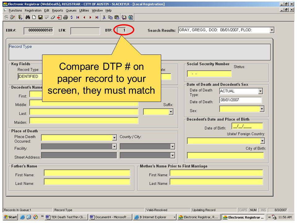Compare DTP # on paper record to your screen, they must match