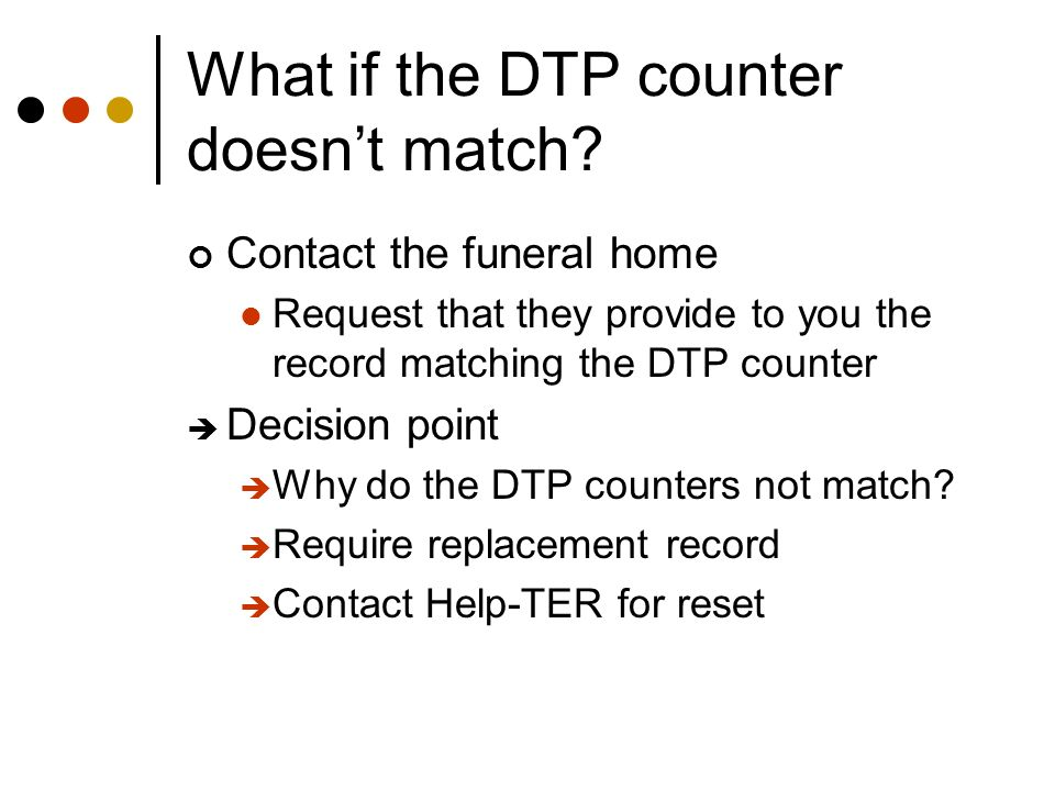 What if the DTP counter doesn't match