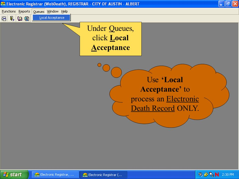Under Queues, click Local Acceptance
