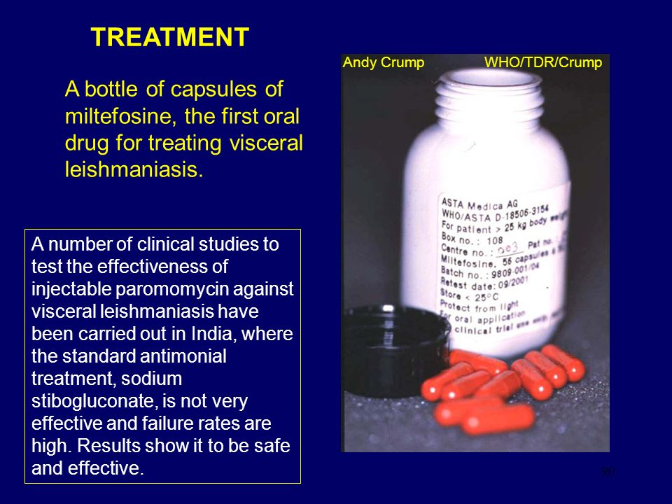 TREATMENT Andy Crump WHO/TDR/Crump. A bottle of capsules of miltefosine, the first oral drug for treating visceral leishmaniasis.