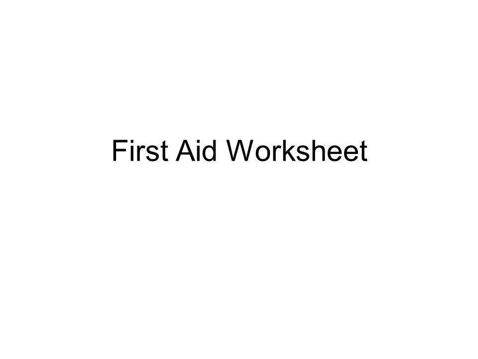 First Aid Worksheet