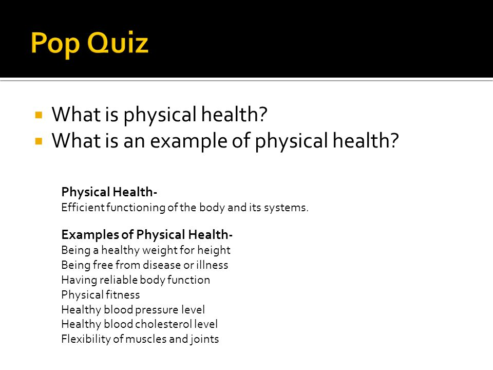 Pop Quiz What Is Physical Health
