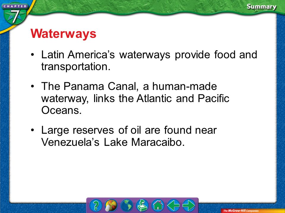 Waterways Latin America's waterways provide food and transportation.