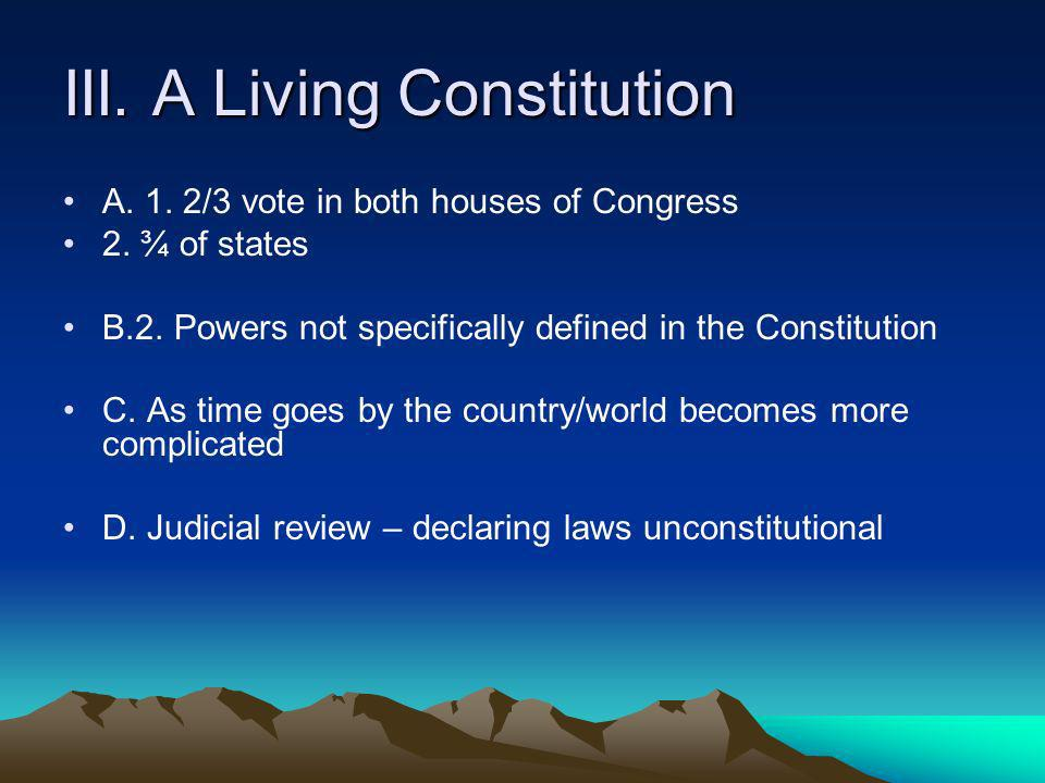 III. A Living Constitution