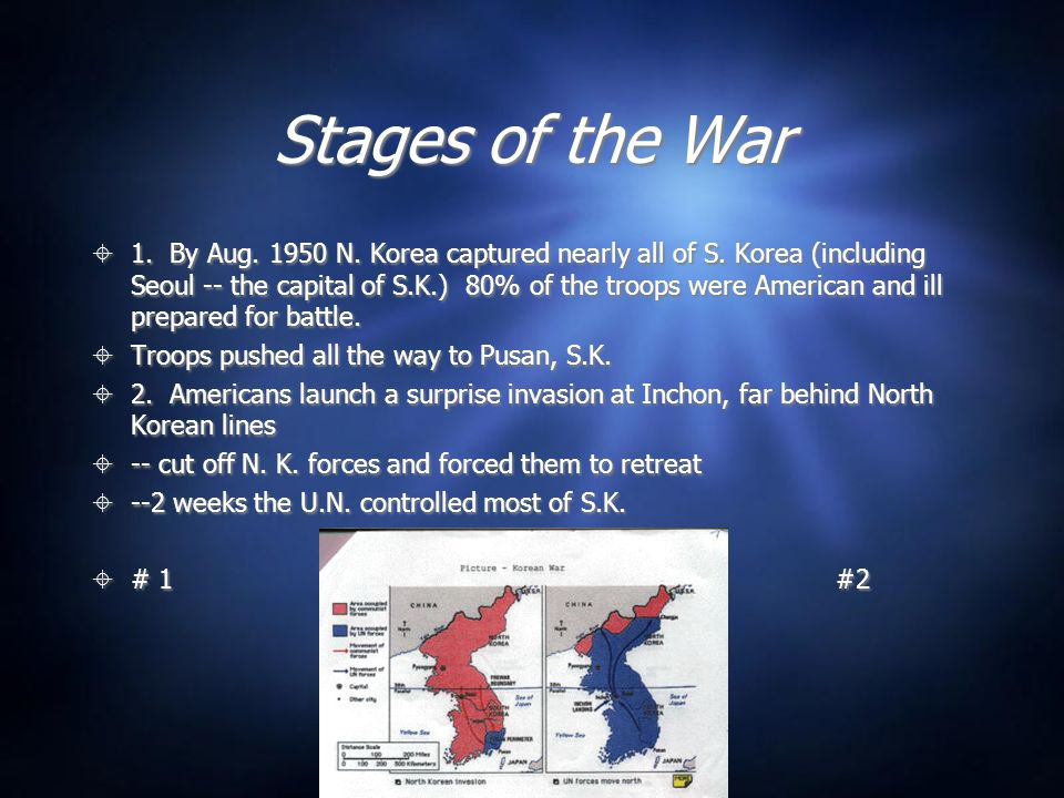 Stages of the War