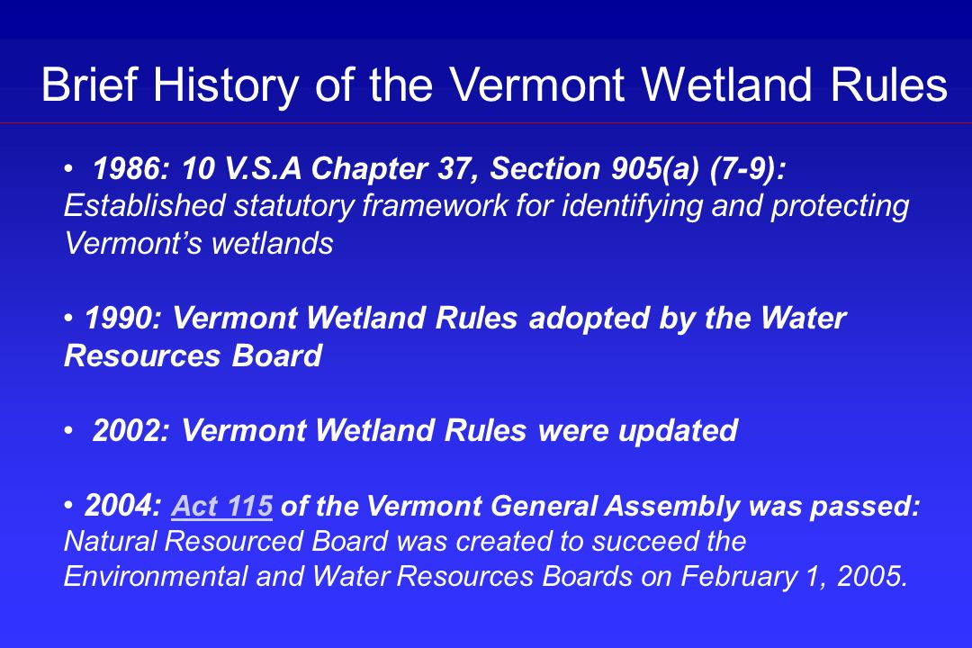 Brief History of the Vermont Wetland Rules