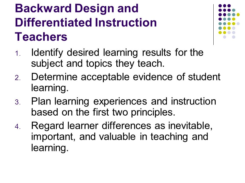 Backward Design and Differentiated Instruction Teachers