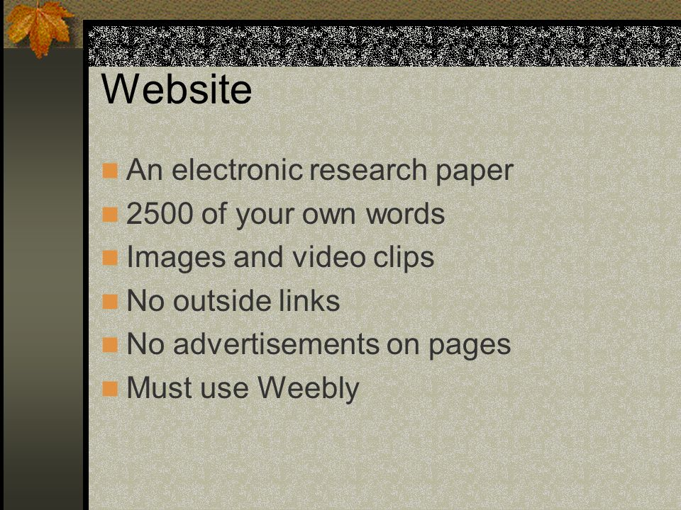 Website An electronic research paper 2500 of your own words
