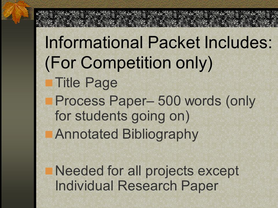 Informational Packet Includes: (For Competition only)