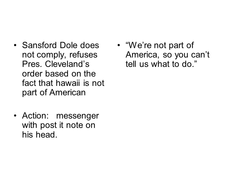Sansford Dole does not comply, refuses Pres