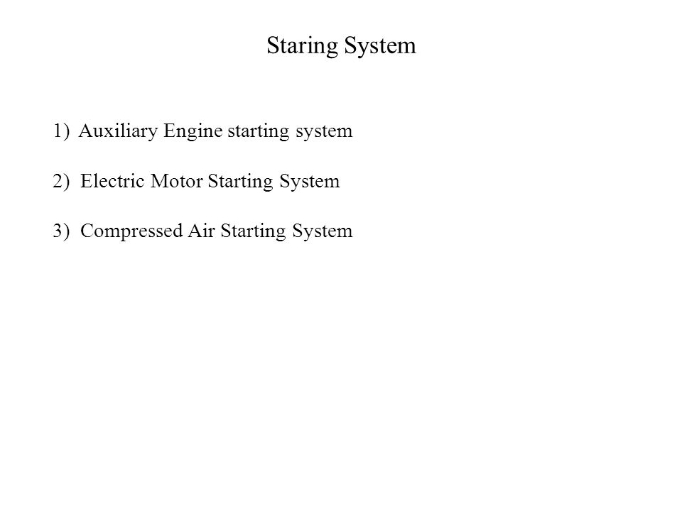 Staring System Auxiliary Engine starting system