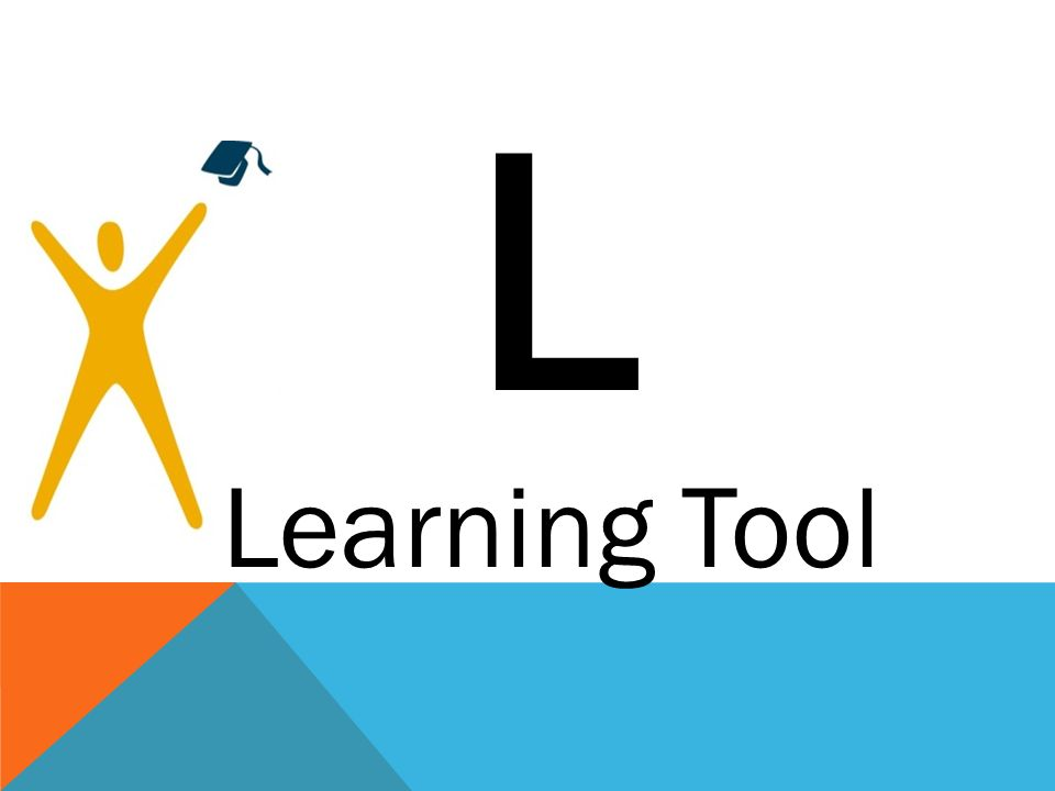 L Learning Tool Aaron: Learning Tool