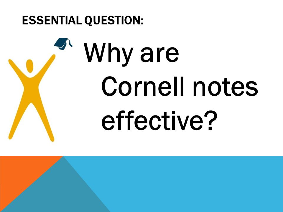 Why are Cornell notes effective