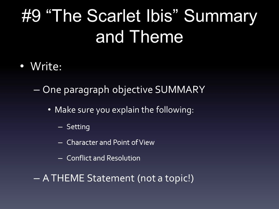 Federalism Essay Paper  The Scarlet Ibis Summary And Theme Essay On Health also Samples Of Essay Writing In English  The Scarlet Ibis Summary And Theme  Ppt Video Online Download High School Persuasive Essay Topics