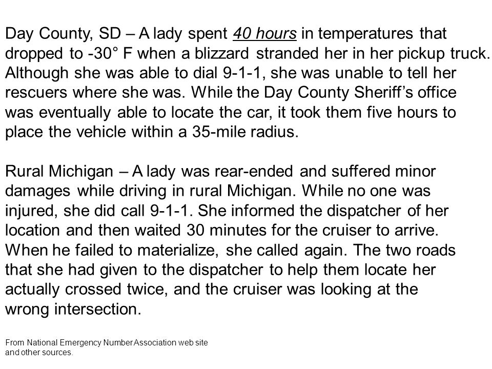 Day County, SD – A lady spent 40 hours in temperatures that