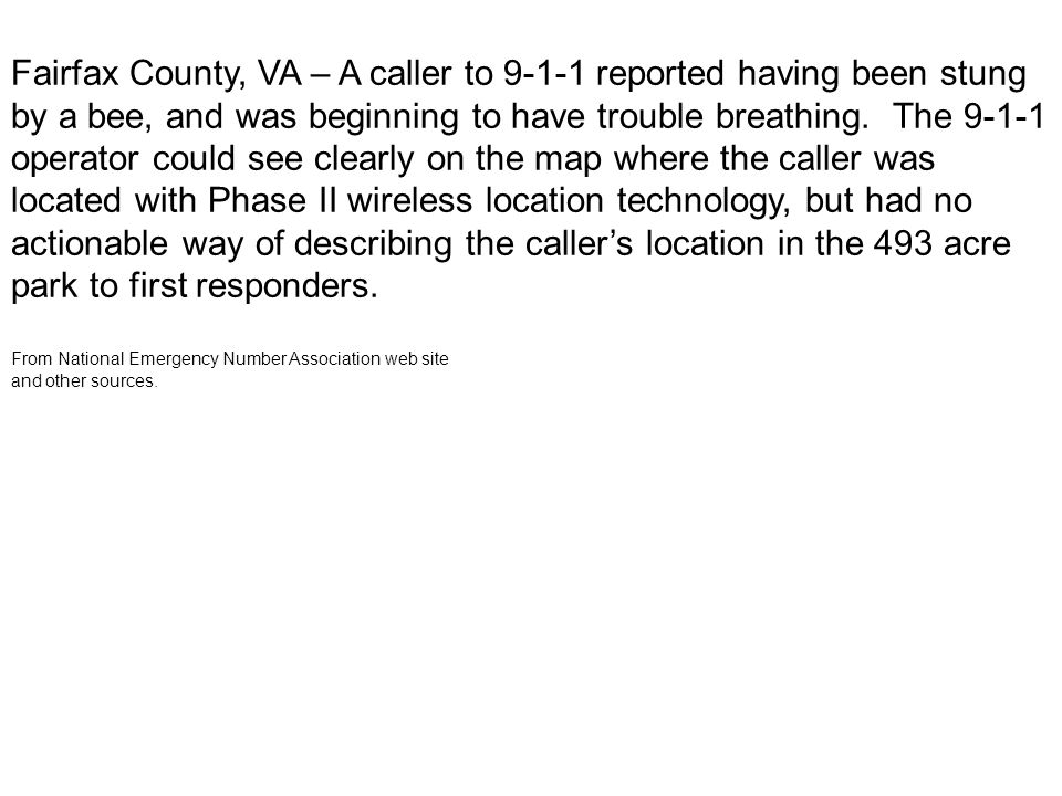 Fairfax County, VA – A caller to 9-1-1 reported having been stung