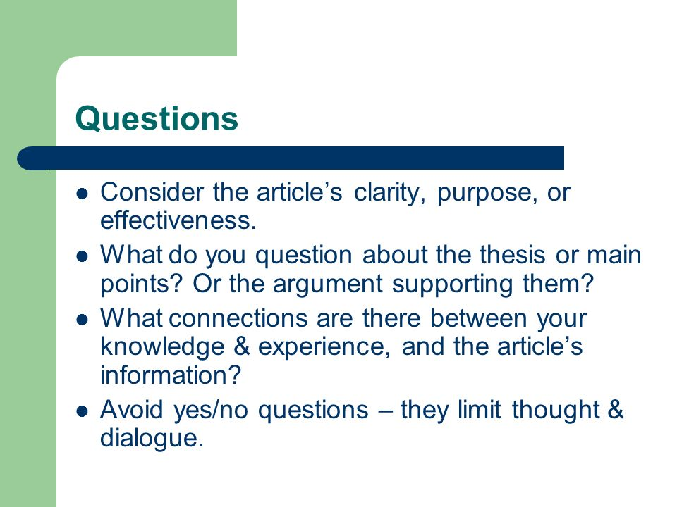 Questions Consider the article's clarity, purpose, or effectiveness.