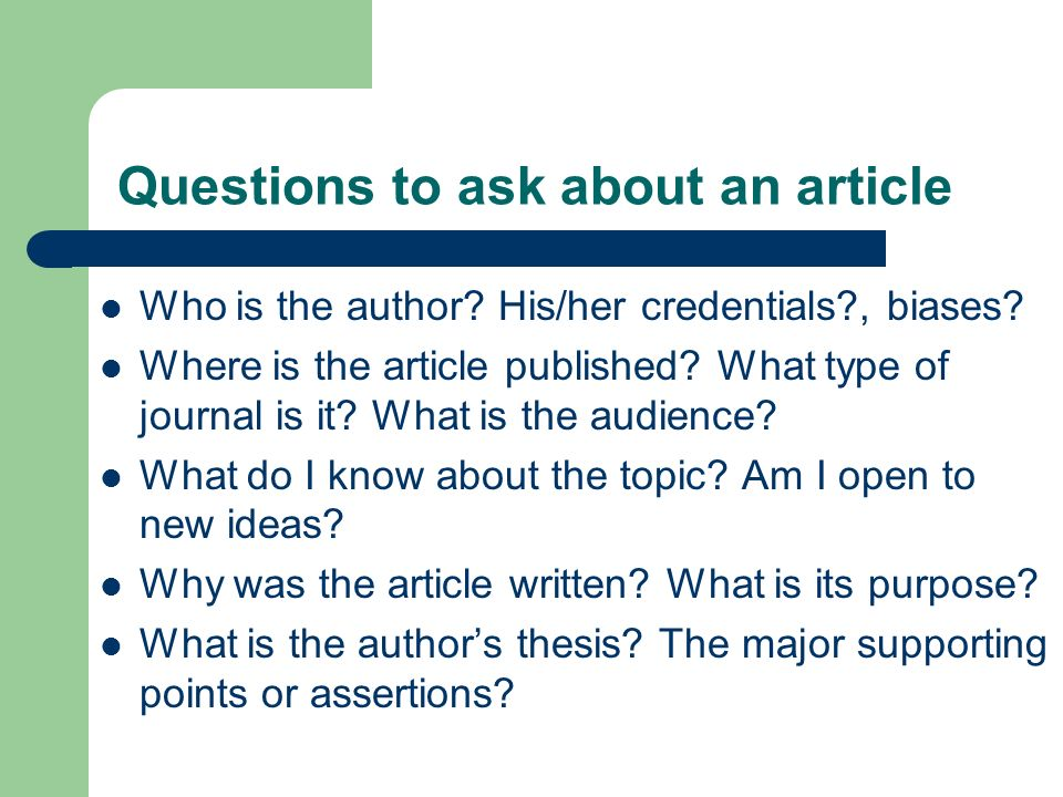Questions to ask about an article