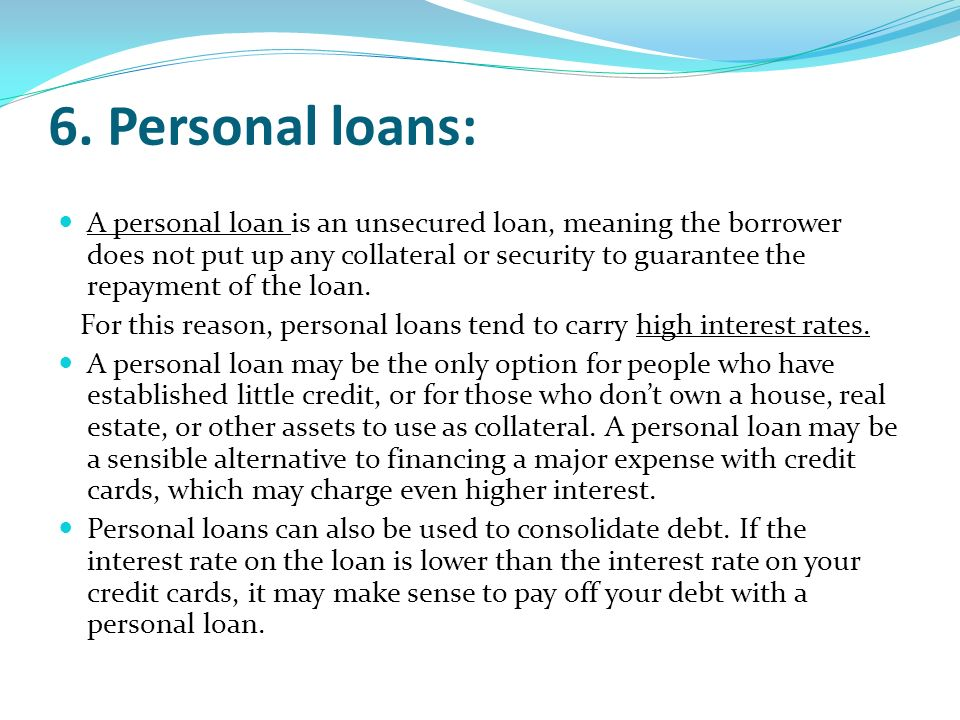 Unsecured Loan Definition >> Outline Loans Ppt Download