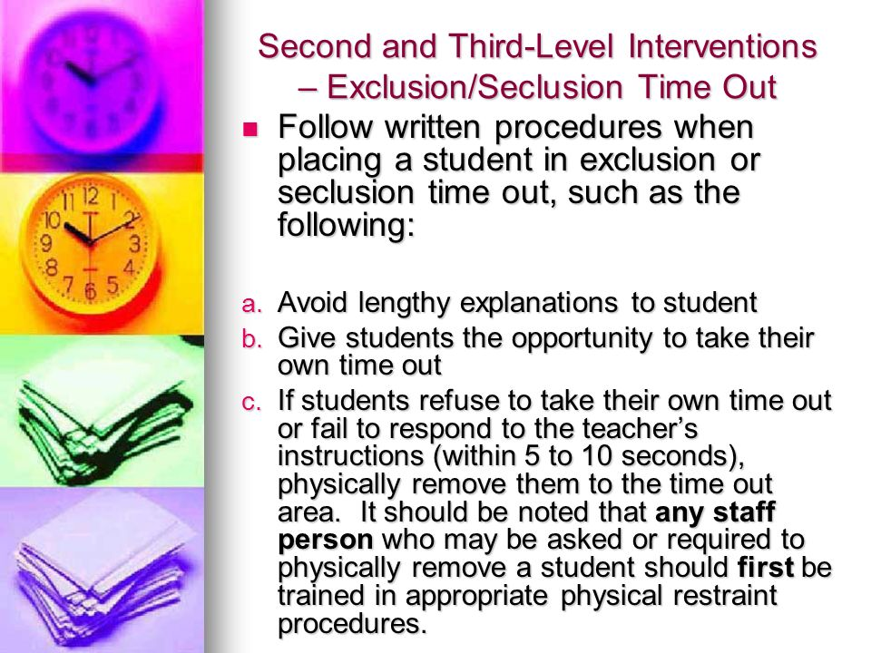 Second and Third-Level Interventions – Exclusion/Seclusion Time Out