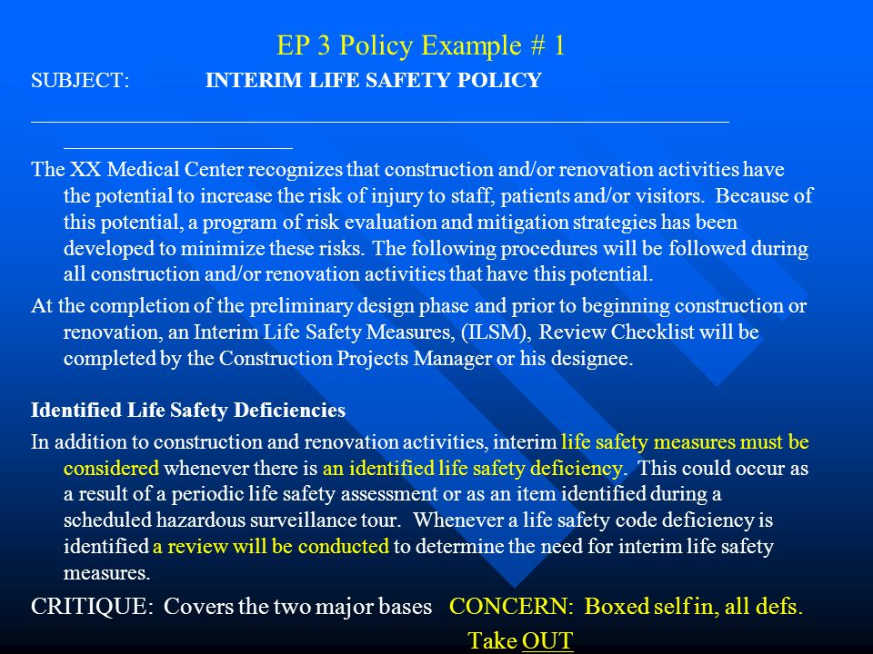 EP 3 Policy Example 1 SUBJECT INTERIM LIFE SAFETY POLICY