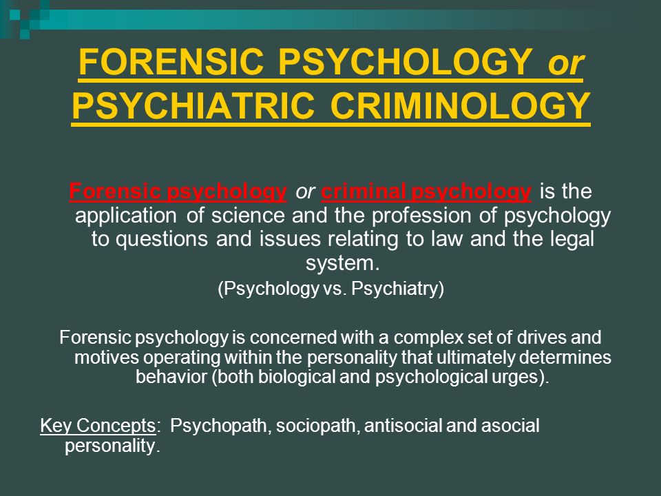 Psychological And Psychiatric Foundations Of Criminal Behavior Ppt Video Online Download
