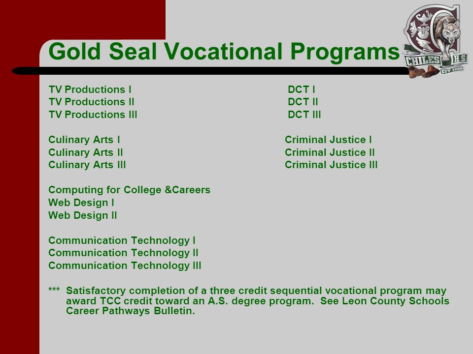 Gold Seal Vocational Programs