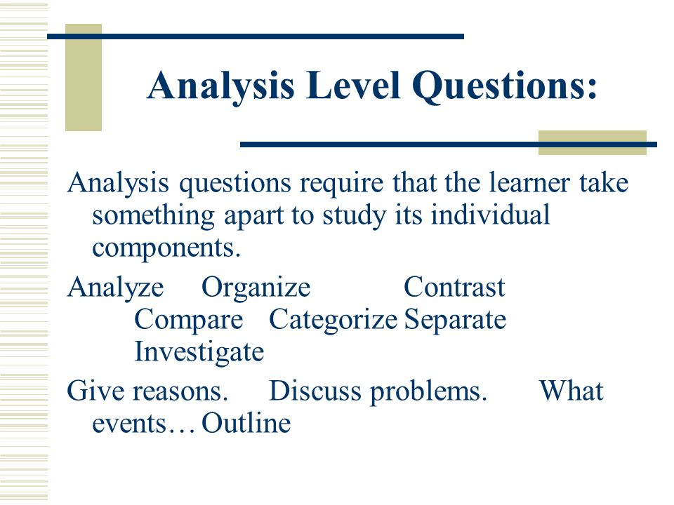 Analysis Level Questions: