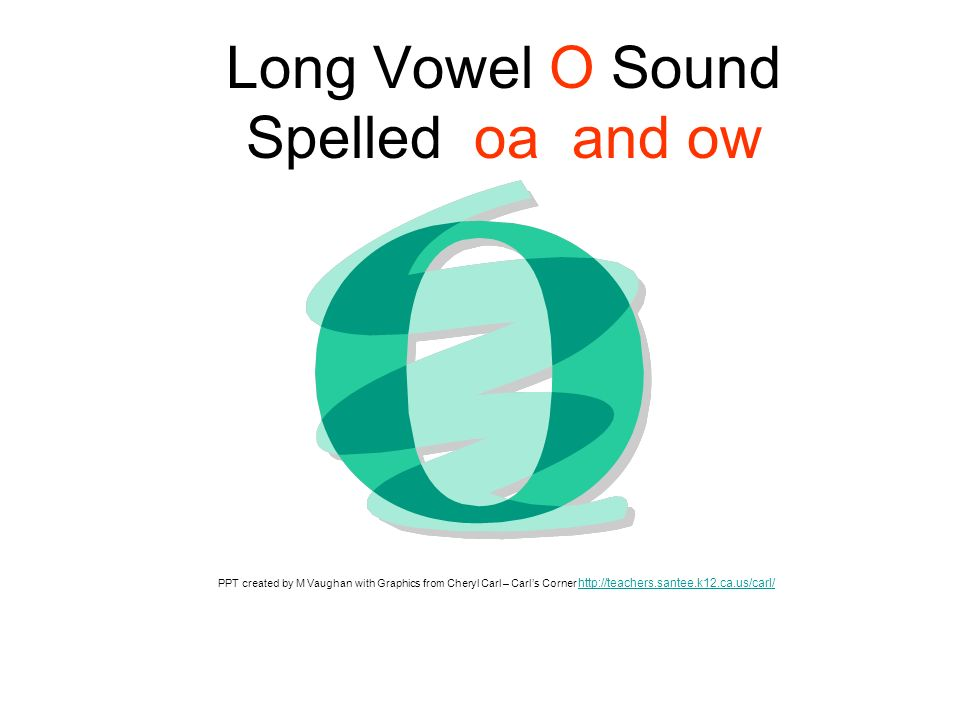 Long Vowel O Sound Spelled oa and ow