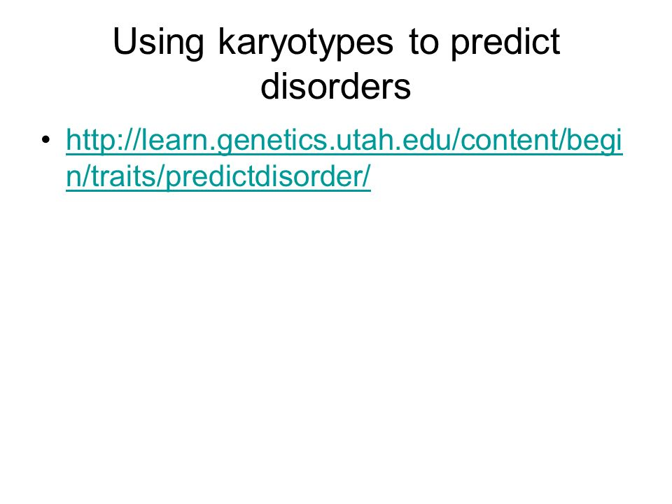 Using karyotypes to predict disorders