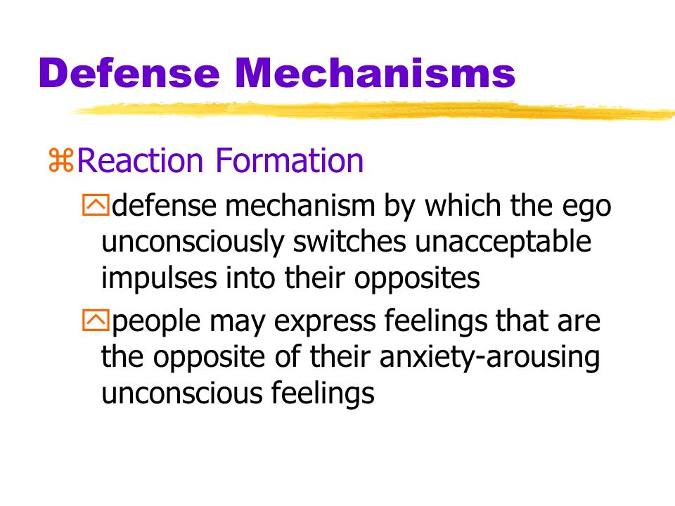 Defense Mechanisms Reaction Formation