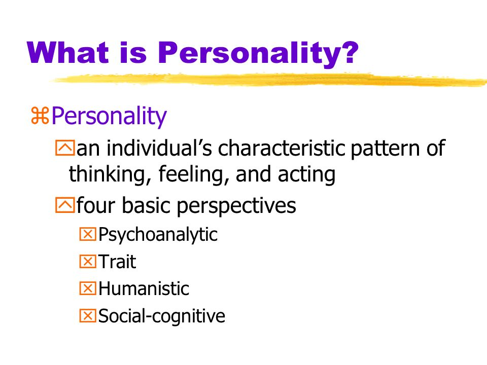 What is Personality Personality