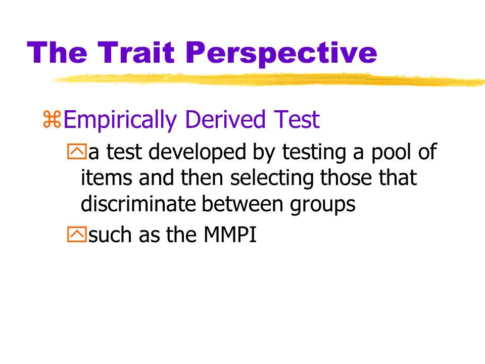 The Trait Perspective Empirically Derived Test