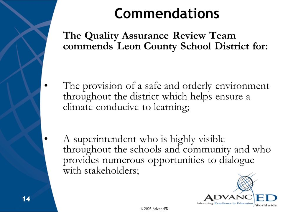 Commendations The Quality Assurance Review Team commends Leon County School District for: