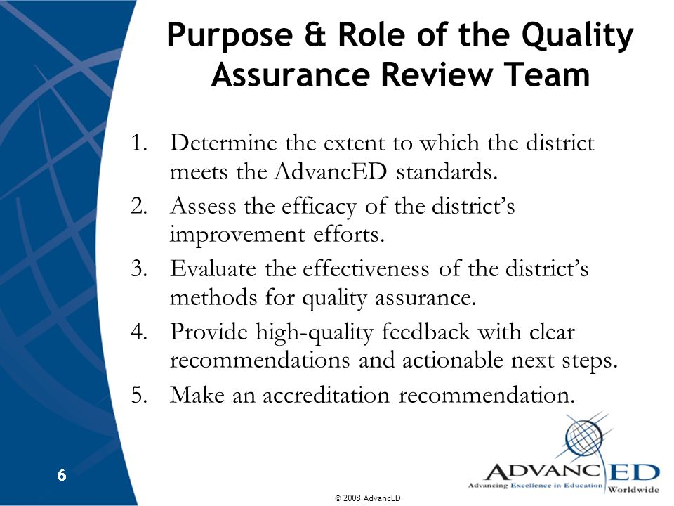 Purpose & Role of the Quality Assurance Review Team