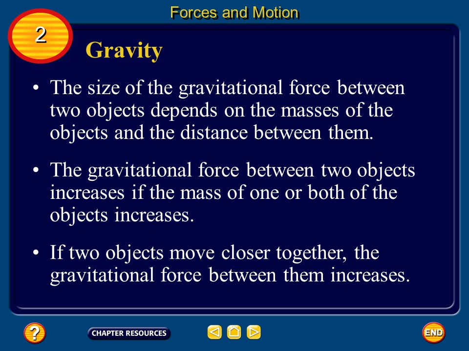 Forces and Motion 2. Gravity.