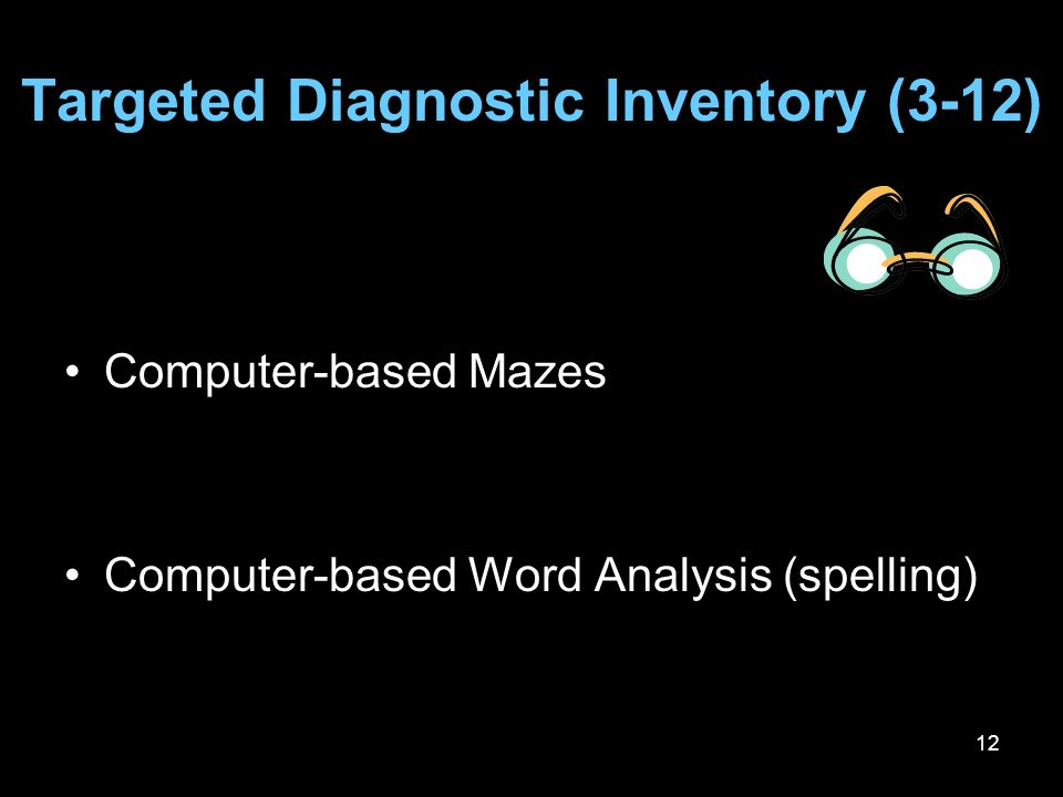 Targeted Diagnostic Inventory (3-12)