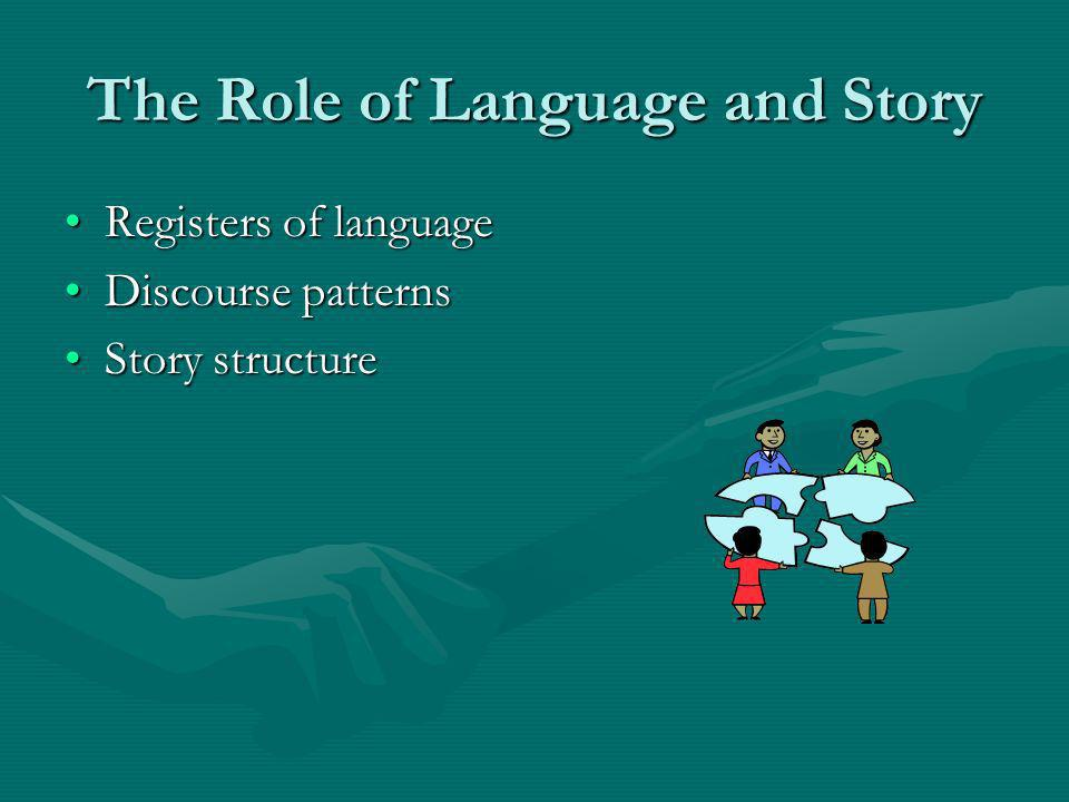 The Role of Language and Story