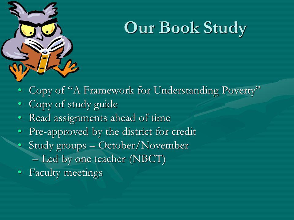 Our Book Study Copy of A Framework for Understanding Poverty