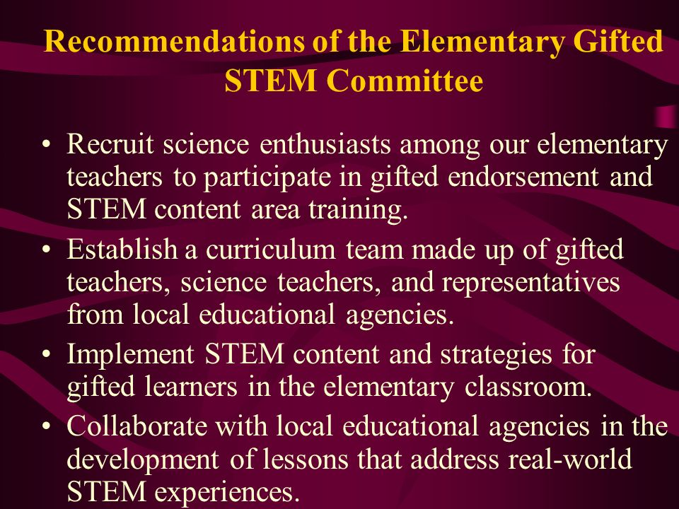 Recommendations of the Elementary Gifted STEM Committee