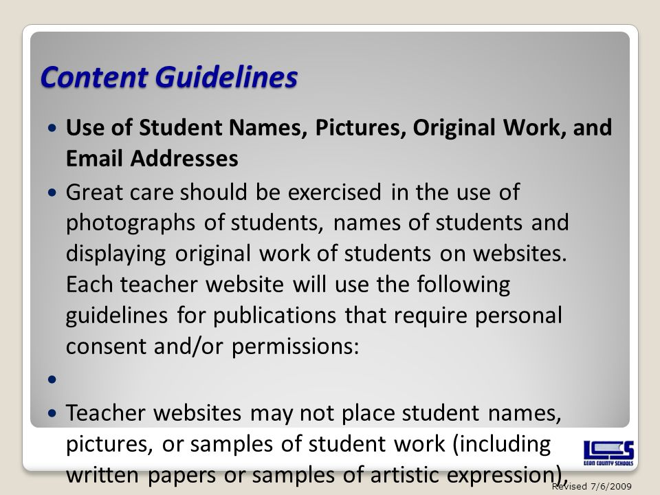 Content Guidelines Use of Student Names, Pictures, Original Work, and Email Addresses.