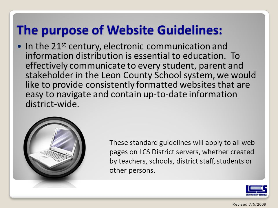The purpose of Website Guidelines: