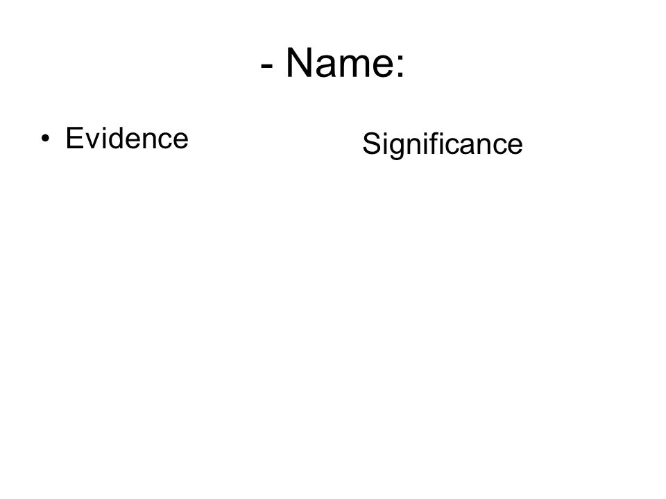 - Name: Evidence Significance