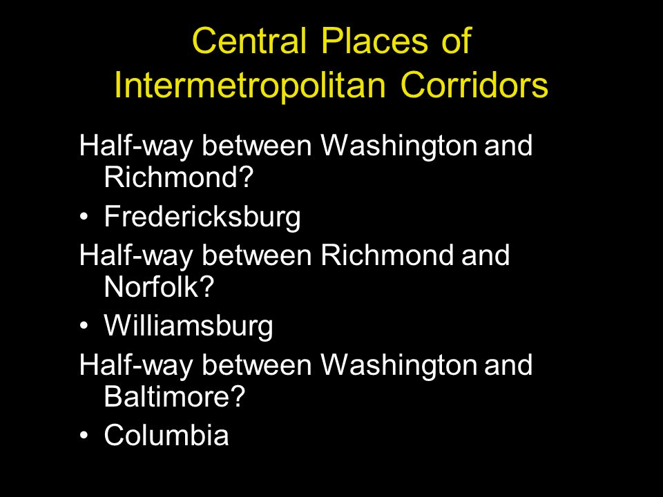 Central Places of Intermetropolitan Corridors