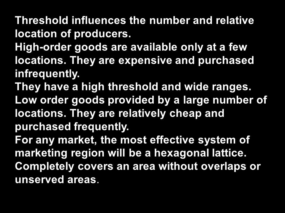 Threshold influences the number and relative location of producers.